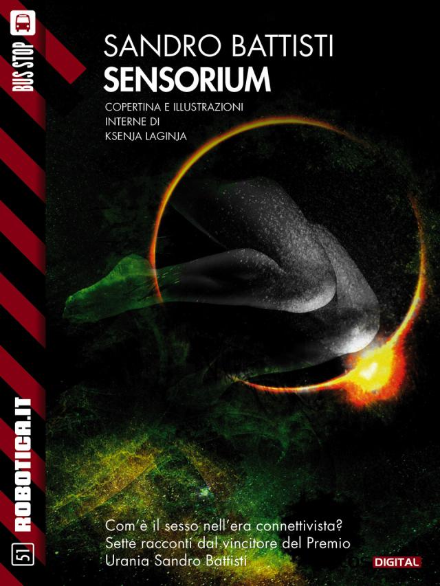 Sensorium, il fantaeros di Battisti