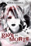 Rave di Morte in libreria
