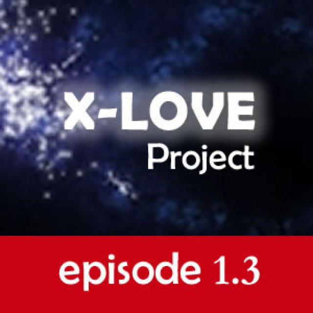 X-LOVE - 1.3 #m@r14nn3#:#3r1c# PART ONE