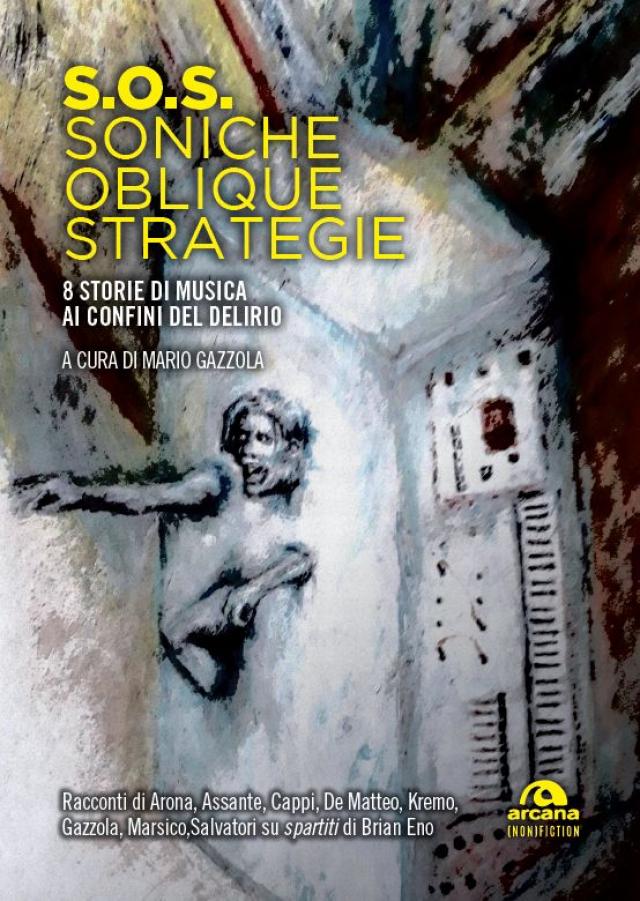Esce S.O.S - Soniche Oblique Strategie